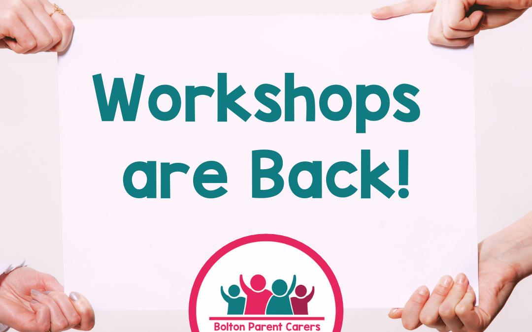Workshops are back!
